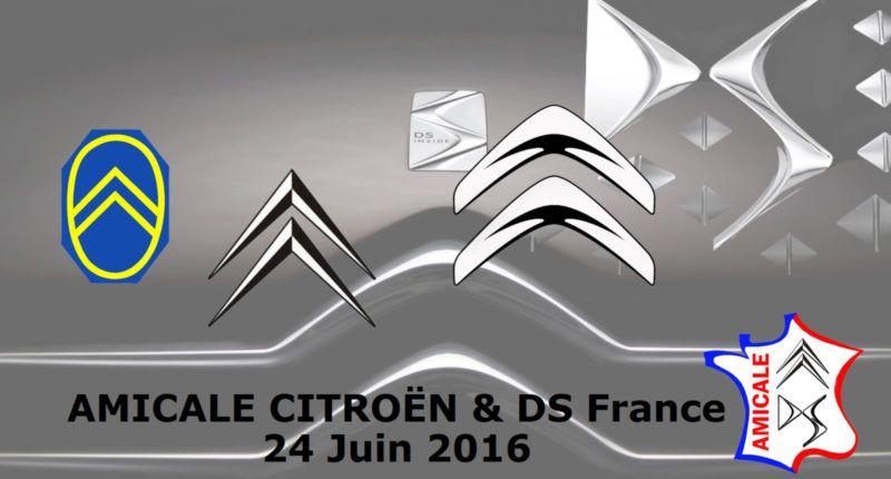 Présentation Amicale Citroën & DS France du 24 juin 2016